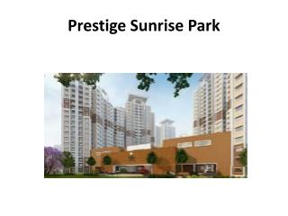 Prestige Sunrise Group Declare Prestige Sunrise Park