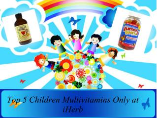 Top 5 Children Multivitamins Only at iHerb