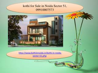 kothi for Sale in Noida Sector 51, 09910007573, Buy & sell  Brand New kothi