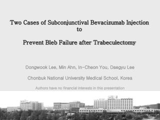 Two Cases of Subconjunctival Bevacizumab Injection to   Prevent Bleb Failure after Trabeculectomy