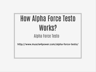How Alpha Force Testo Works