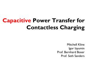 Capacitive Power Transfer for Contactless Charging