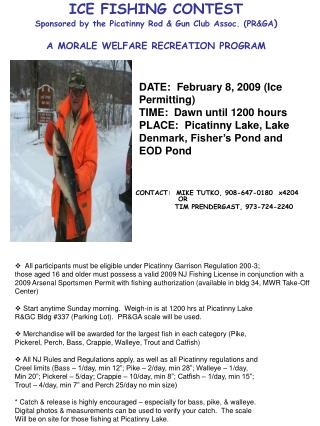 ICE FISHING CONTEST Sponsored by the Picatinny Rod  Gun Club Assoc. PRGA  A MORALE WELFARE RECREATION PROGRAM