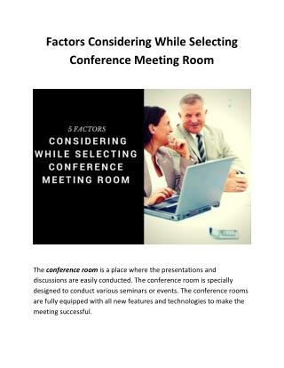 5 Factors Considering While Selecting Conference Meeting Room