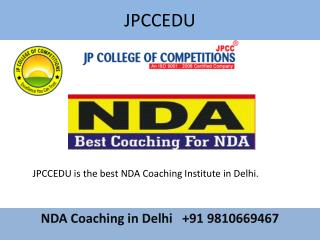 NDA Coaching, NDA Written Coaching, Classes in Delhi - JPCCEDU