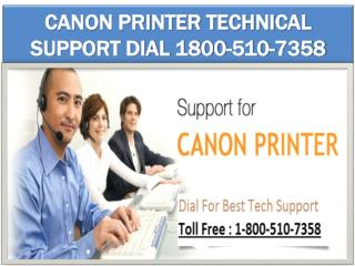 1800-510-7358 Canon Printer Technical Support Phone Number