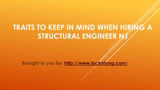 Traits To Keep In Mind When Hiring A Structural Engineer NJ