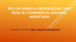Tips On Hiring A Professional That Does NJ Commercial Building Inspect