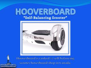 Tips On How To Ride Self-Balancing Hooverboard