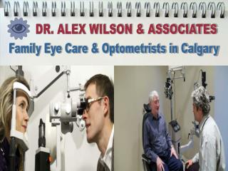 Eye Doctor Calgary - Dr. Alex G. Wilson & Associates