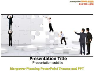 Manpower Planning PowerPoint Themes and PPT