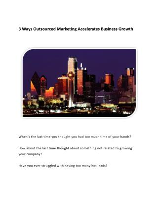 3 Reasons an Outsourced Marketing Firm Can Help Accelerate Growth for B2B Tech SMBs