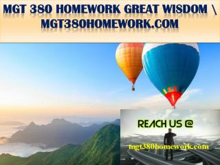 MGT 380 HOMEWORK GREAT WISDOM \ mgt380homework.com