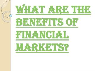 Financial Market Instruments and Their Benefits