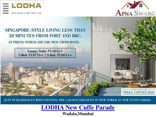 LODHA New Cuffe Parade Pre Launch Apartments in Mumbai