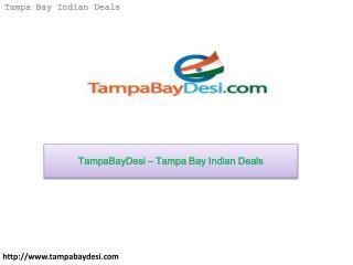 TampaBayDesi – Tampa Bay Indian Deals