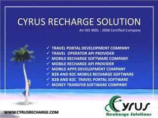 Cyrus recharge solution - Largest Software Company in India