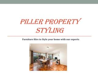 Furniture Hire to Style Your Home with Our Experts – Piller Property Styling