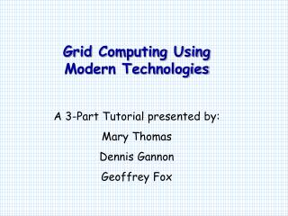 Development of Grid Computing Portals