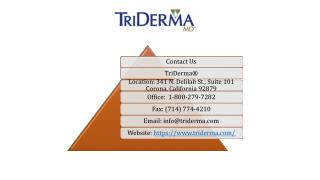 TriDerma Covers your skin with Care!