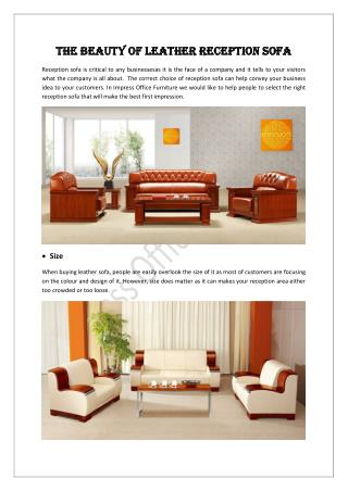 THE BEAUTY OF LEATHER RECEPTION SOFA