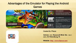 Advantages of the Emulator for Playing the Android Games