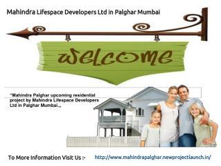 Mahindra Palghar Mumbai