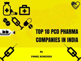 Top 10 PCD Pharma Companies in India - 2016 List