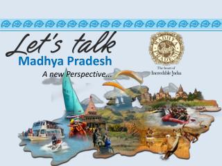 Madhya PRadesh Connectivity & Diversity