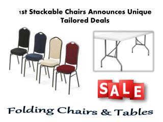 1st Stackable Chairs Announces Unique Tailored Deals