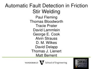 Automatic Fault Detection in Friction Stir Welding