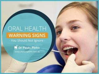 Oral Warning Signs You Should Never Ignore