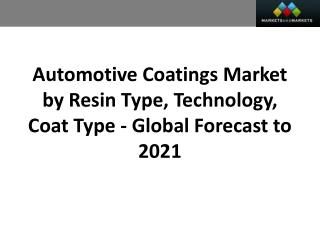 Automotive Coating Market worth 16.24 Billion USD by 2021