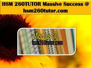 HSM 260TUTOR Massive Success @ hsm260tutor.com