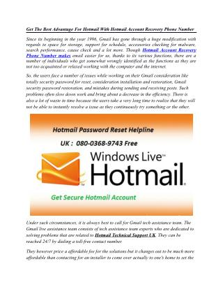 Get The Best Advantage For Hotmail With Hotmail Account Recovery Phone Number