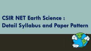 CSIR Earth Science: Detailed Syllabus and Exam Pattern