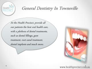 Get the Amazing General Dentistry Services