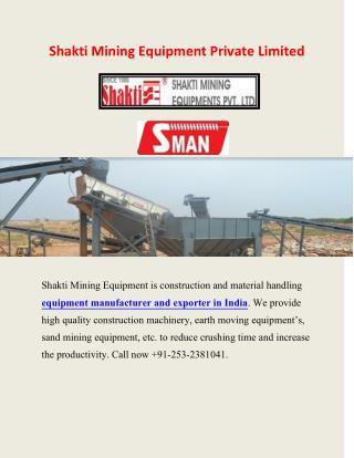 Shakti Mining - Equipment manufacturer and exporter in India