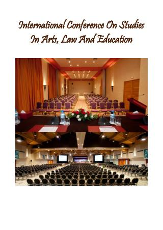 International Conference On Studies In Arts, Law And Education