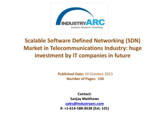 Scalable Software Defined Networking (SDN) Market Analysis | IndustryARC