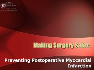 Making Surgery Safer: