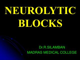 Dr.R.SILAMBAN MADRAS MEDICAL COLLEGE
