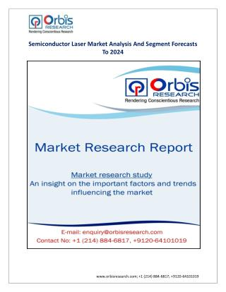 Semiconductor Laser Market Analysis By Laser Type (Fiber Optic Laser, Vertical Cavity Surface Emitting Laser)-2024