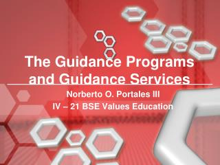 The Guidance Programs  and Guidance Services