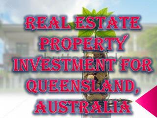 Real Estate Property Investment for Queensland, Australia
