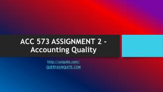 ACC 573 ASSIGNMENT 2 - Accounting Quality