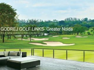 Godrej Golf Links Villas, Greater Noida