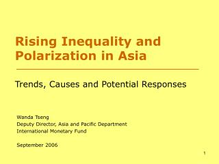 Rising Inequality and Polarization in Asia  Trends, Causes and Potential Responses