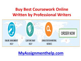 Buy coursework online from MyAssignmenthelp.com