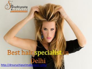 Best hair specialist in Delhi